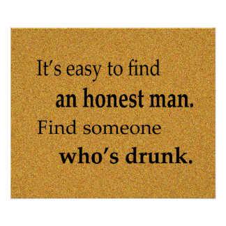 It's Easy to Find an Honest Man Poster