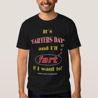 It's Farters Day (dark) T-shirts
