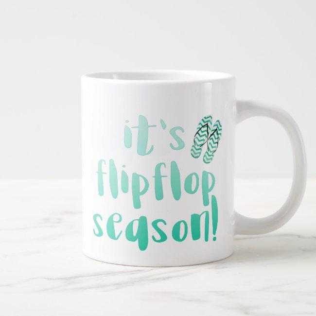 It's Flipflop Season - Fun Quote