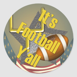 It's Football Y'all Classic Round Sticker