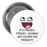 IT'S FRIDAY, FRIDAY! BUTTONS