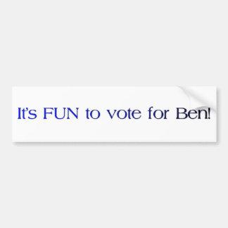 It's FUN to vote for Ben! bumper sticker