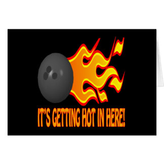 Its Getting Hot In Here Greeting Card