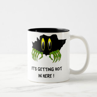 It's Getting Hot In Here !, ... Coffee Mugs