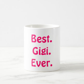 It's Gigi not Grandma! Best Cute Mother's Day Gift Coffee Mug