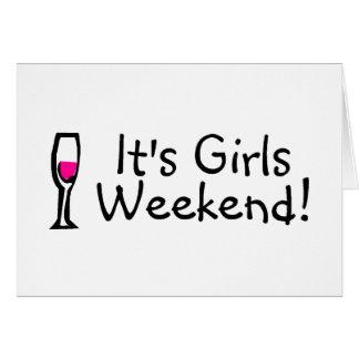 Its Girls Weekend Card