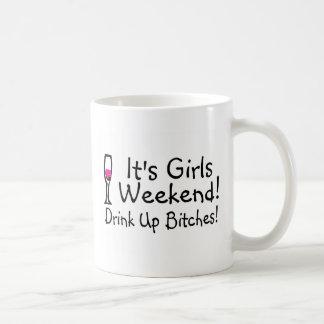 Its Girls Weekend Drunk Up Wine Coffee Mug