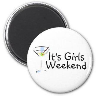 Its Girls Weekend Fridge Magnet