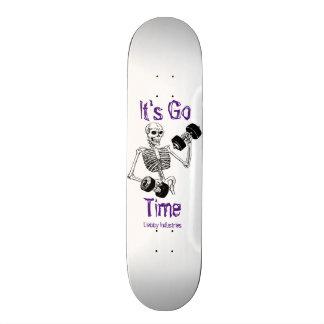It's Go Time Skateboard Deck