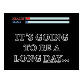 It's Going to be a Long Day Postcard