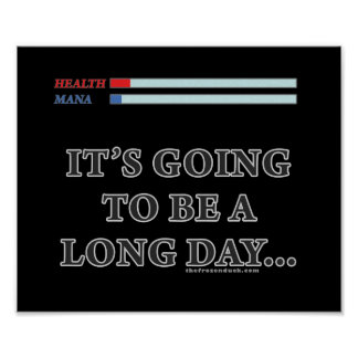 It's Going to be a Long Day Poster