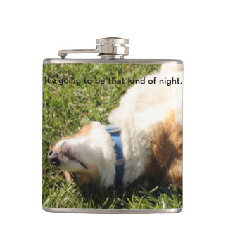 I'ts Going To Be That Kind of Night Flask