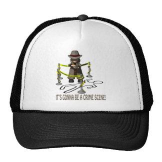 It's Gonna Be A Crime Scene Trucker Hats