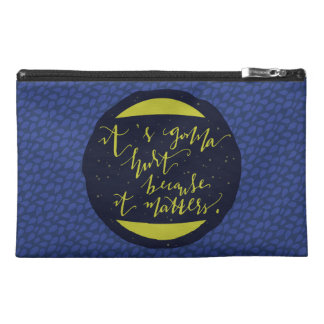 It's Gonna Hurt Because It Matters Travel Accessories Bags