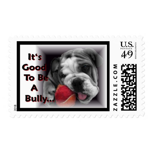 it's good to be a bully postage stamp