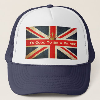 It's Good To Be A Prince Royal Baby Trucker Hat
