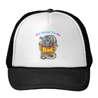 it's good to be bad trucker hat