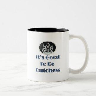 It's Good to be Dutchess Two-Tone Coffee Mug