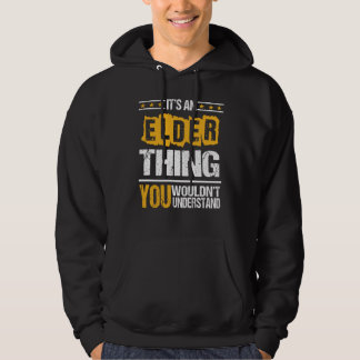 It's Good To Be ELDER Tshirt