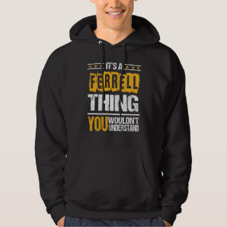 It's Good To Be FERRELL Tshirt