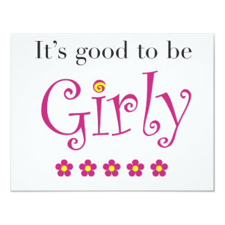 It's good to be girly card