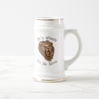It's Good To Be King Lion Beer Stein Coffee Mug