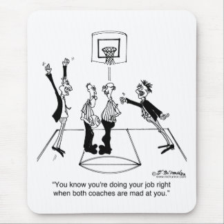 It's Good When Both Coaches Hate You Mouse Pad
