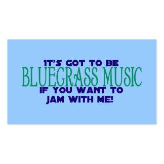 It's Got to Be Bluegrass... Business Card