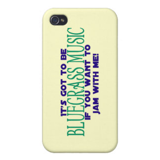 It's Got to Be Bluegrass Music iPhone 4/4S Cases