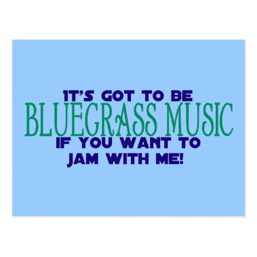 It's Got to Be Bluegrass... Postcard