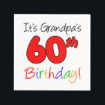 """It's Grandpa's 60th Birthday Party Napkins<br><div class=""""desc"""">It's Grandpa's 60th Birthday Party Napkins. Celebrate a grandfather's sixtieth birthday with these cool,  colorful party napkins. Great for any 60th milestone birthday celebration.</div>"""