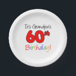"""It's Grandpa's 60th Birthday Party Plates<br><div class=""""desc"""">It's Grandpa's 60th Birthday fun party plates. Great plates for a grandfather's sixtieth birthday. Celebrate a special grandpa turning sixty with these colorful plates.</div>"""