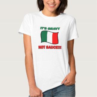 It's Gravy not sauce funny Italian Italy pizza tom Tee Shirt