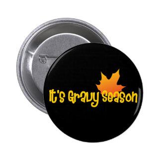 It's Gravy Season Button