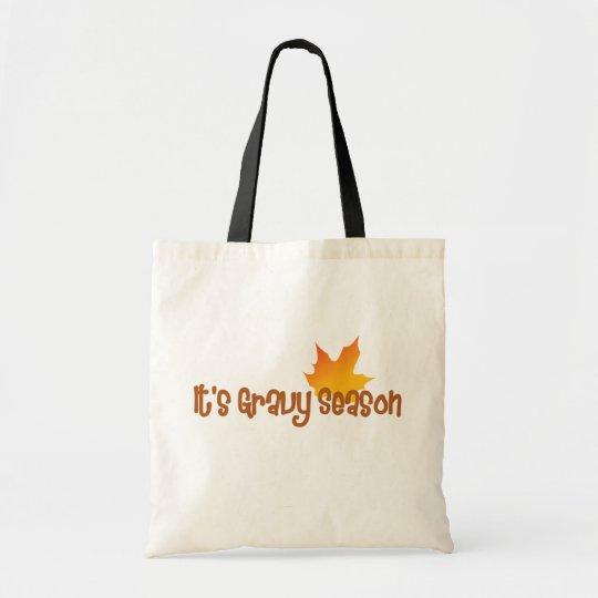 It's Gravy Season Tote Bag