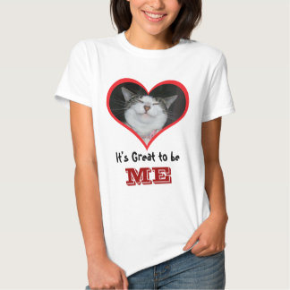 It's Great to be Me T-Shirt
