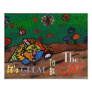 It's Great to be The Cat Poster