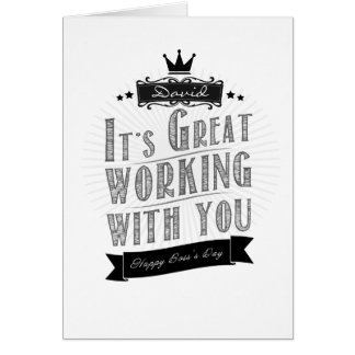 It's Great working with you, Happy Boss's Day Card