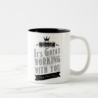 It's Great working with you, Happy Boss's Day Two-Tone Coffee Mug