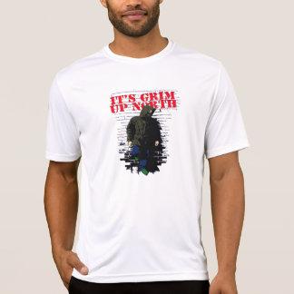 Its Grim Up North T-Shirt