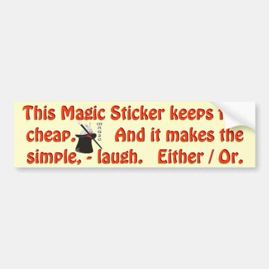 It's Guaranteed Magic Bumper Sticker