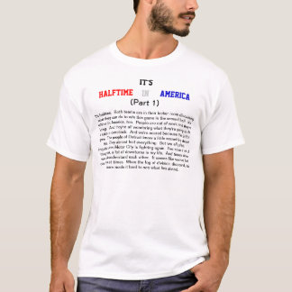 IT'S HALFTIME IN AMERICA T-Shirt