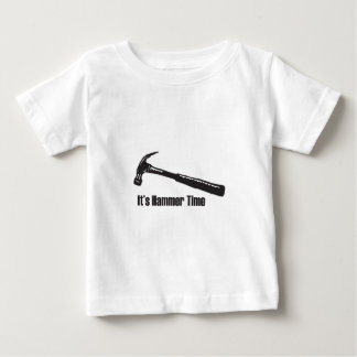 It's Hammer Time Baby T-Shirt