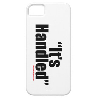 It's Handled iPhone 5s Phone Case