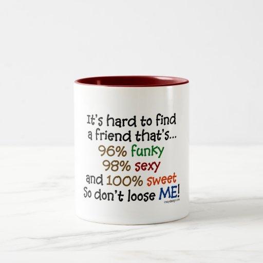 It's hard to find a friend Two-Tone coffee mug
