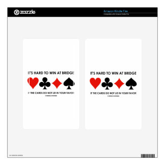 It's Hard To Win At Bridge If The Cards Do Not Lie Skins For Kindle Fire