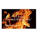 It's Hell Without Him Business Card
