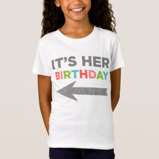 It's Her Birthday (right arrow) T-Shirt