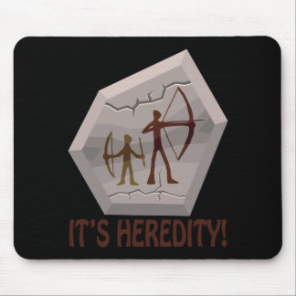 Its Heredity Mouse Pad