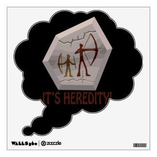Its Heredity Wall Sticker